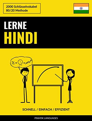 Lerne Hindi - Schnell / Einfach / Effizient: 2000 Schlüsselvokabel