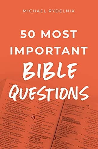 50 Most Important Bible Questions