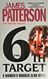 The 6th Target (Women's Murder Club, Band 6) - James Patterson