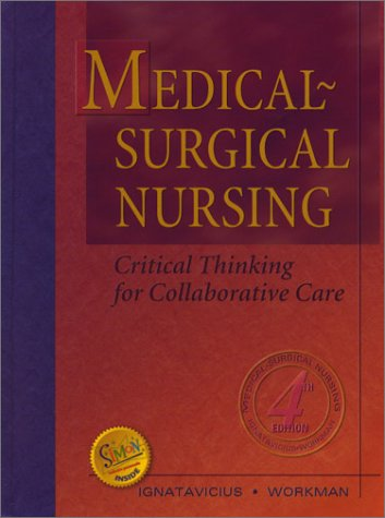 Medical-Surgical Nursing: Critical Thinking for Collaborative Care, Single Volume
