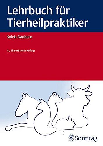 Lehrbuch für Tierheilpraktiker (Heilpraxis)