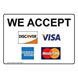 We Accept [ Discover, Visa, American Express, MasterCard ] Sign, 7x5 inch Plastic for Dining/Hospitality/Retail, Made in USA by ComplianceSigns