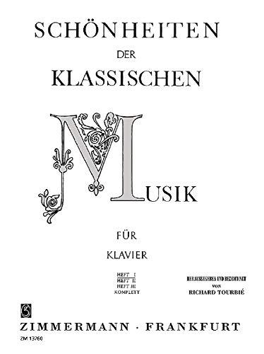 Schönheiten der klassischen Musik: Band 1. Klavier.