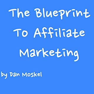 The Blueprint to Affiliate Marketing  cover art