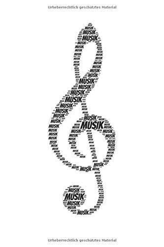Musik: Notenheft, Notenpapier, Notenblätter | 120 Seiten, DIN A5 (6x9 Zoll) | Form eines Notizbuch, Notizblock, Notebook, Journal | Deine Musik, dein Instrument, deine Leidenschaft