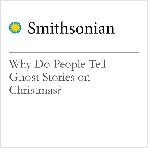 Why Do People Tell Ghost Stories on Christmas? audiobook cover art