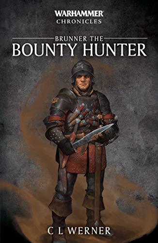Brunner the Bounty Hunter (Warhammer Chronicles)