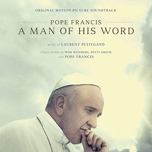Pope Francis: A Man of His Word (Original Motion Picture Soundtrack)
