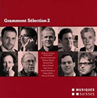 Grammont Selection 2