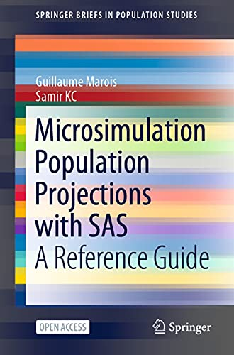 Microsimulation Population Projections with SAS: A Reference Guide (SpringerBriefs in Population Studies) (English Edition)