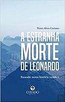 A estranha morte de Leonardo (Portuguese Edition)
