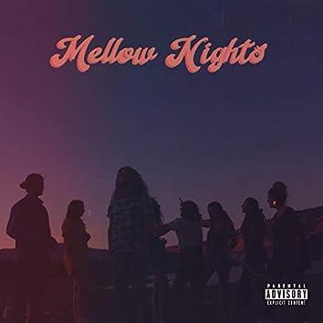 Mellow Nights