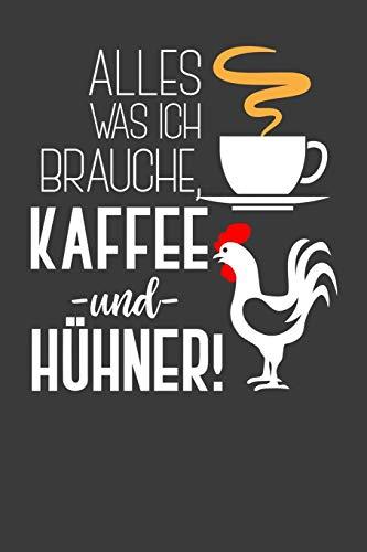 Alles was ich brauche, Kaffee und Hühner: Jahres-Kalender für das Jahr 2020 Terminplaner für Kaffee Fans Organizer
