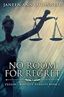No Room For Regret: Large Print Edition