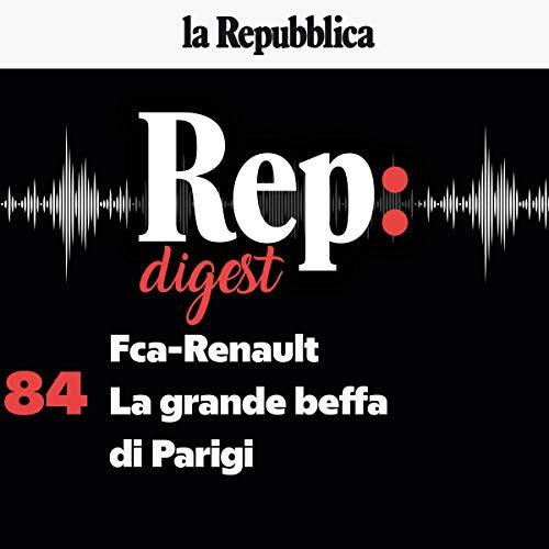 Fca-Renault. La grande beffa di Parigi copertina