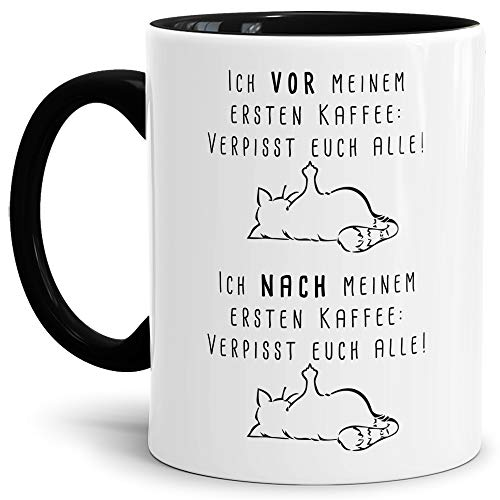 Tassendruck Katzen-Tasse mit Spruch Ich vor Meinem ersten Kaffee - Cat/Tier/Geschenk-Idee/Fellnase/Innen & Henkel Schwarz