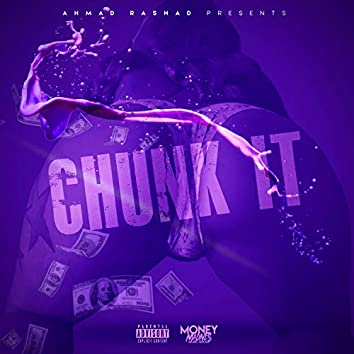 Chunk It Twerk Music