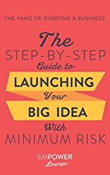 Inspiring Dream Big Quotes - The Step-By-Step Guide To Launching Your Big Idea With Minimum Risk book on Amazon