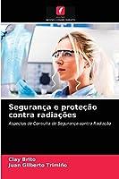 Segurança e proteção contra radiações
