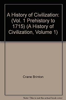Hardcover A History of Civilization: (Vol. 1 Prehistory to 1715) (A History of Civilization, Volume 1) Book