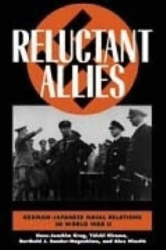 Reluctant Allies: German-Japanese Naval Relations in World War II