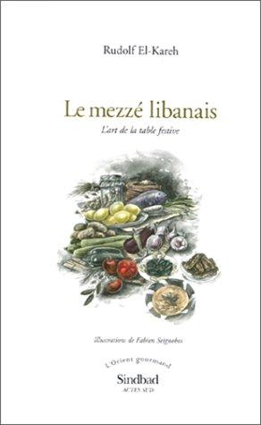 Le Mezzé libanais...