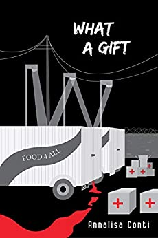 What A Gift (Superhero Stories: The W Series Book 15) by [Annalisa Conti, Valeria Frustaci]