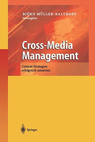 Cross-Media Management: Content-Strategien erfolgreich umsetzen