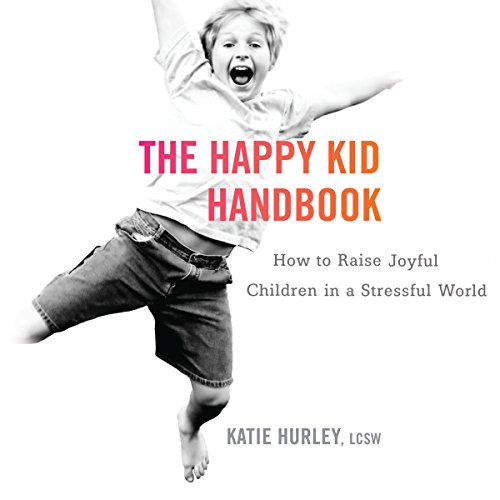 The Happy Kid Handbook audiobook cover art