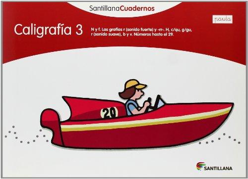 CALIGRAFIA 3 PAUTA SANTILLANA CUADERNOS - 9788468012117