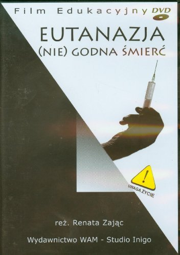 Eutanazja. (NIE)GODNA ??MIER?? [DVD] (No English version) by Anna Lutoslawska-Jaworska