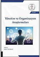 Yönetim ve Organizasyon Arastirmalari