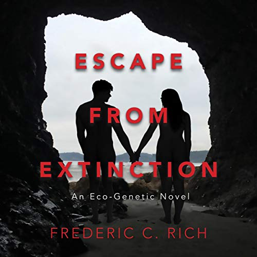 Escape from Extinction: An Eco-Genetic Novel