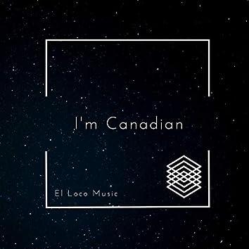 I'm Canadian