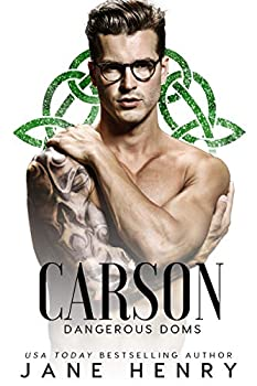 Carson  A Dark Irish Mafia Romance  Dangerous Doms
