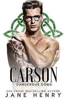 Carson: A Dark Irish Mafia Romance (Dangerous Doms) by [Jane Henry]