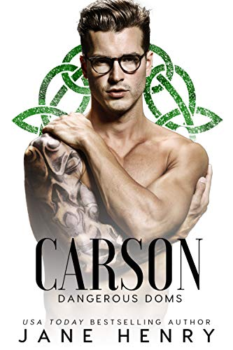 Carson: A Dark Irish Mafia Romance (Dangerous Doms)