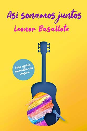 ASÍ SONAMOS JUNTOS de Leonor Basallote