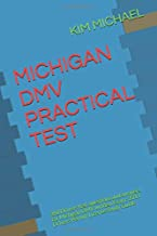 MICHIGAN DMV PRACTICAL TEST: 360 Drivers test questions and answers for Michigan DMV written Exam: 2019 Drivers Permit/License Study Guide