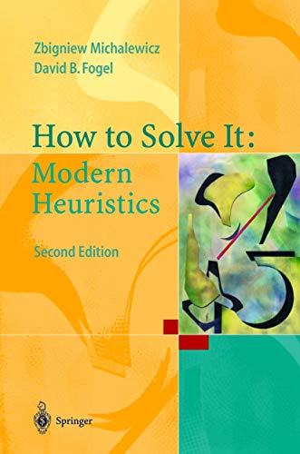 How to Solve It: Modern Heuristics 2e