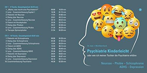 Psychiatrie kinderleicht - Neurose, Phobie, Depression, ADHS, Schizophrenie: Wie ich meiner Tochter die Psychiatrie erkläre. Hörspiel