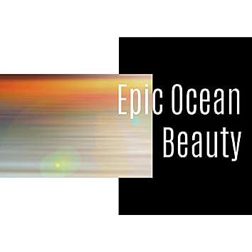 Epic Ocean Beauty