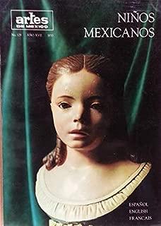 Ninos Mexicanos : El Nino y La Pintura Colonial ; Los Retratos De Ninos En El Siglo XIX ; The Child in Modern Art (1970 Journal)