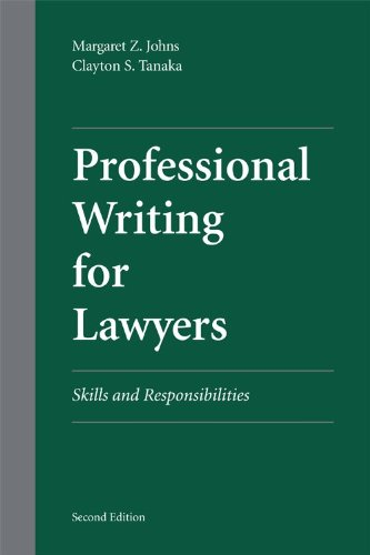 Professional Writing for Lawyers: Skills and Responsibilities
