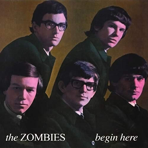 Begin Here: The Complete Decca Mono Recordings 1964-1967 - Zombies