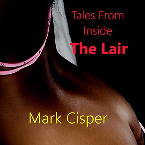 Tales from Inside the Lair audiobook cover art