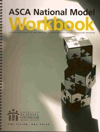 ASCA National Model Workbook: A Companion Guide for...