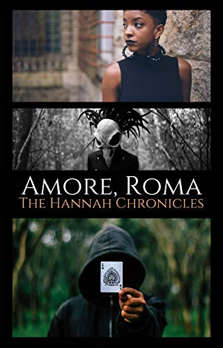 Amore, Roma: The Hannah Chronicles