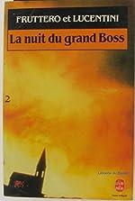 La nuit du grand boss de Carlo Fruttero