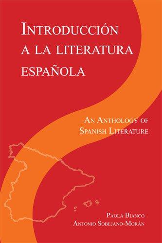 Introducción a la literatura Espanola: An Anthology of Spanish Literature (Spanish Edition)